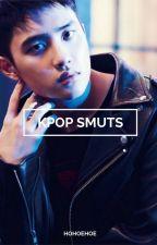 Kpop Smuts  by sexkook