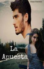La Apuesta {Zauren} Completa  by DianaGuerrero29