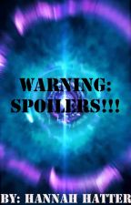 WARNING: SPOILERS!!! ~A Watty's 2019 Submission! by Hannah_Hatter