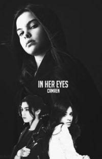 In her Eyes (Camren) cover