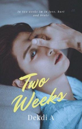 2 WEEKS [New Version] by Dekdi_A