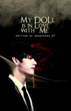 My Doll is in Love With ME |kth|  by bunnykook_97