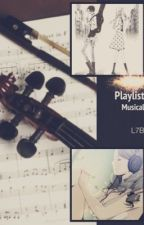 Playlist Musical  by Luana7B