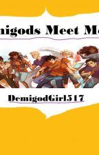 Demigods Meet Mortals by DemigodGirl517