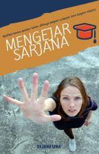 Mengejar Sarjana (Balada Mahasiswa Semester Tua) by personaamelia