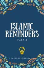 Islamic Reminders - 2 by UMMeSYEDA