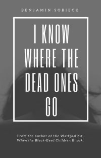 I Know Where the Dead Ones Go cover