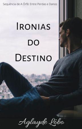 A Órfã II - Ironias do Destino by Aglayde