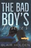 The Bad Boy's Forever (TBBG Series #3) NOW PUBLISHED cover
