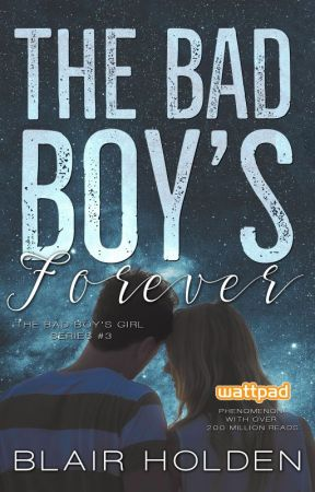 The Bad Boy's Forever (TBBG Series #3) NOW PUBLISHED by JessGirl93