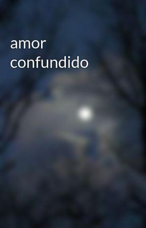 amor confundido by hotcheeros