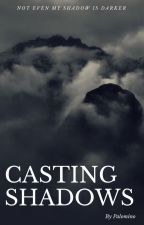 Casting Shadows by Kazhmyr