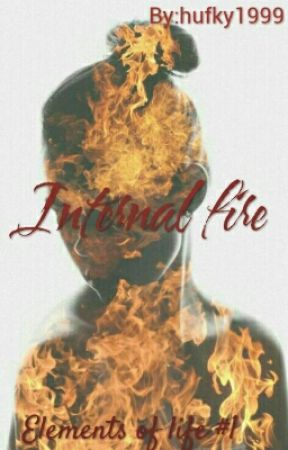 Internal Fire (Completed) by hufky1999