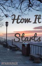 How It Start by athayapari