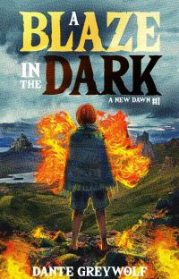 A Blaze in the Dark (A New Dawn #1) cover