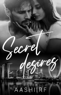 SECRET DESIRES ✔️ ( Completed) cover