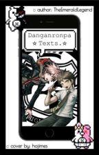 Danganronpa Texts by TheEmeraldLegend