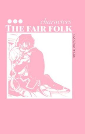 the fair folk | oc book by lovecharmsxx