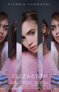 Elizabeth | 3ª Temporada cover