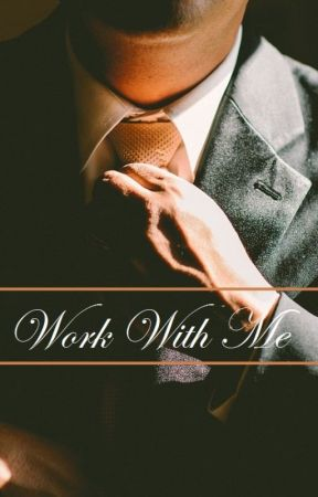 Work With Me - Book One and Two Available on GALATEA by Xebbex