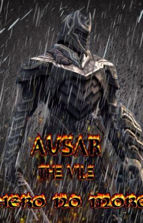 Ausar the Vile: Hero no More - Infinity Blade by RiderOfLyrian