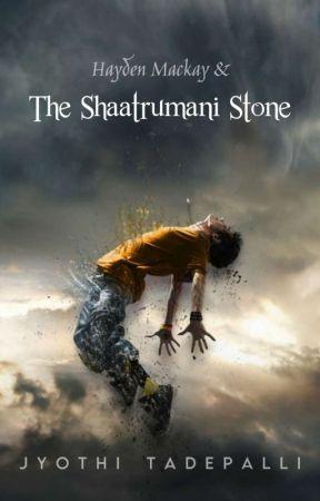 (Book 3) Hayden Mackay and The Shaatrumani Stone by jyothi89