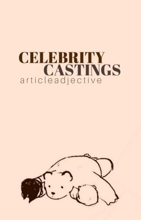 Celebrity Castings by ArticleAdjective