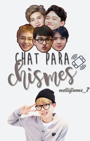 Chat para chismes ➡ [EXO] by Mellifluous_7