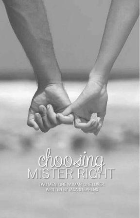 Choosing Mister Right by _ADaj_