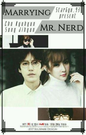 Marrying Mr.Nerd !!! by StarGyu_93