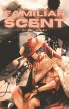 Familiar Scent (Ace x Reader) by The_Pink_Disaster