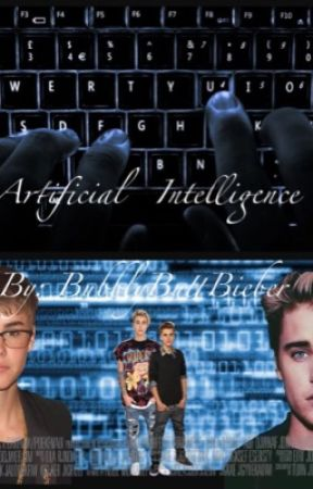 Artificial Intelligence// Jastin (boyxboy)  by BubblyButtBieber