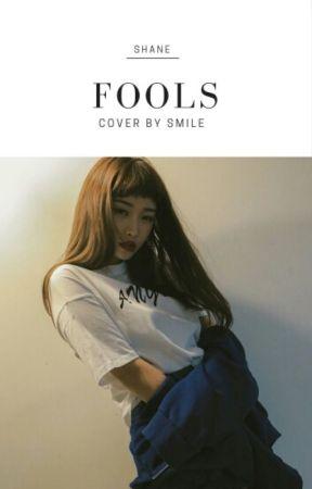 Fools (Jungkook ff) by Lol_Shiz