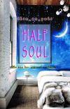 HALF SOUL [ REPOST ] cover