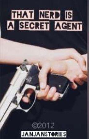 That Nerd is a Secret Agent  by nicejan9single