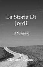 LA STORIA DI JORDI by GiovanniCatauro