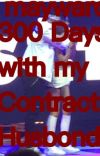 MayWard 300 Days with my contact husband  cover