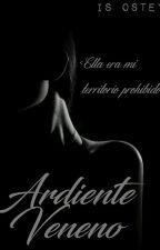 Ardiente Veneno by RebeldLove