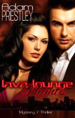 Lava Lounge Nights: Ignition by adamowenstarr