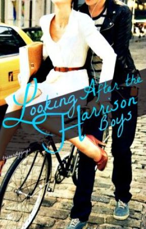 Looking After the Harrison Boys {On hold} by farttart