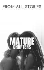 Mature Chapters by sumeyaalington