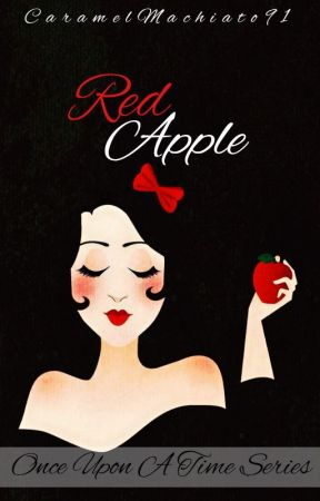 Once Upon A Time series (Red Apple) by caramelmachiato91