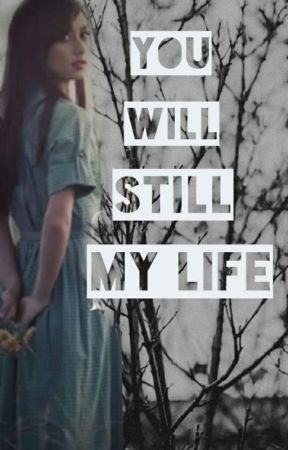 YOU'll still my life  |Z.M | 'حياتي لا تزال لك ' by Maya_zzx