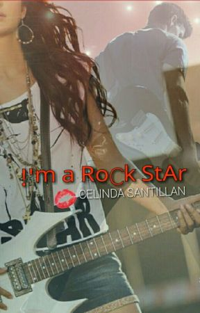 !'m a RoCk StAr (ON HOLD) by CoraStar_