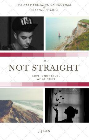 I'm Not Straight by jJeann