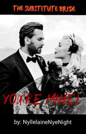 You're Mine! by NyllelaineNyeNight