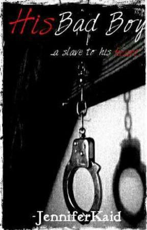 His Bad Boy (L.S. BDSM AU) by JenniferKaid