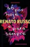 Só por hoje e para sempre - Renato Russo  cover