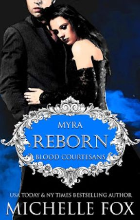 Reborn (Blood Courtesans Book 1) Vampire Romance by MichelleFoxRomance