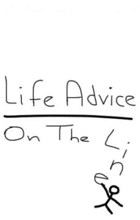 Life Advice On The Line by purplestarchild